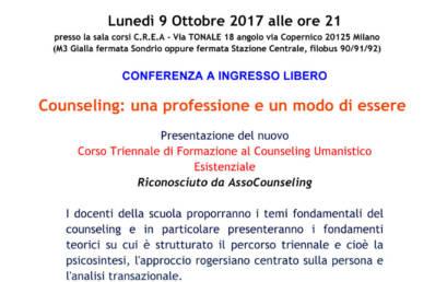"""Lunedì 9/10/2017 ore 21:00 presso la sala Corsi C.R.E.A. Conferenza ad ingresso libero """"Counseling: una professione ed un modo di essere"""""""